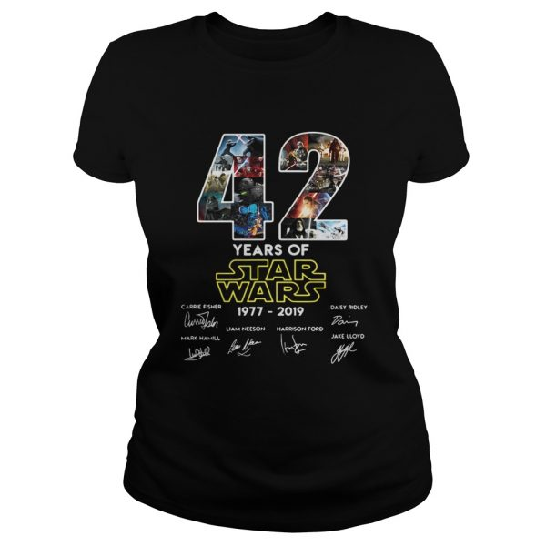 42 years of star wars 19772019 signatures ladies tee