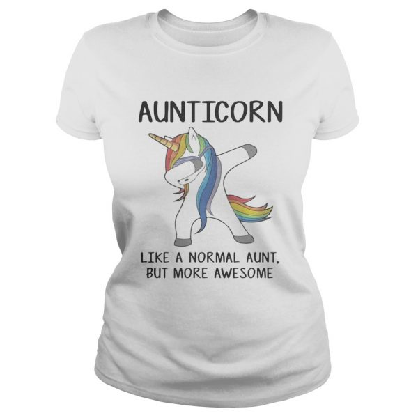 Aunticorn dabbing like a normal aunt only more awesome ladeis tee