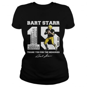 Bart Starr 15 19342019 thank you for the memories ladies tee