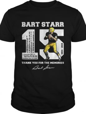 Bart Starr 15 1934 – 2019 thank you for the memories shirts
