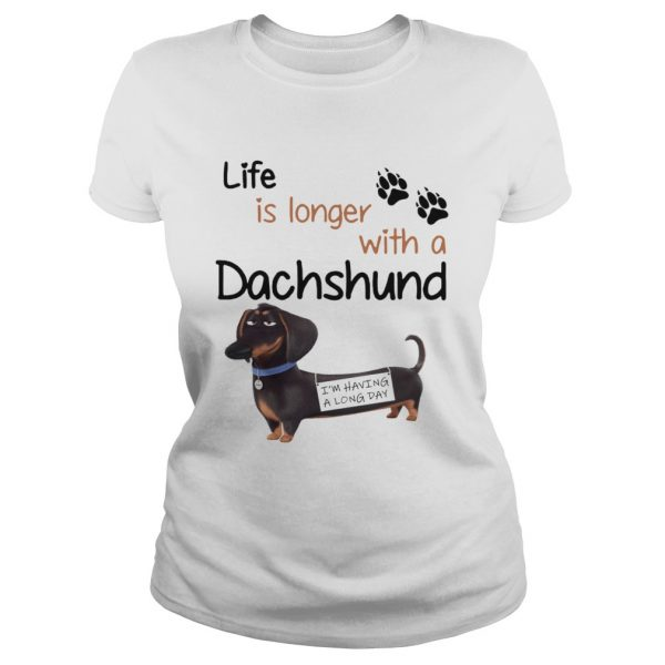 Buddy The Secret Life of Pets Life is longer with a Dachshund ladeis tee