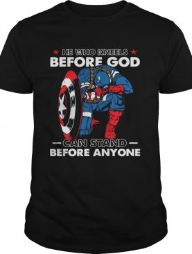 Captain America he who kneels before god can stand before anyone shirt