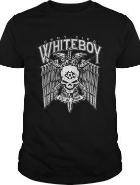 Certified Whiteboy Est At Birth shirt