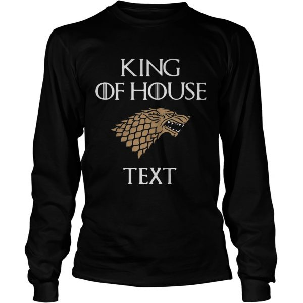 Game of Thrones king of house cruise longsleeve tee