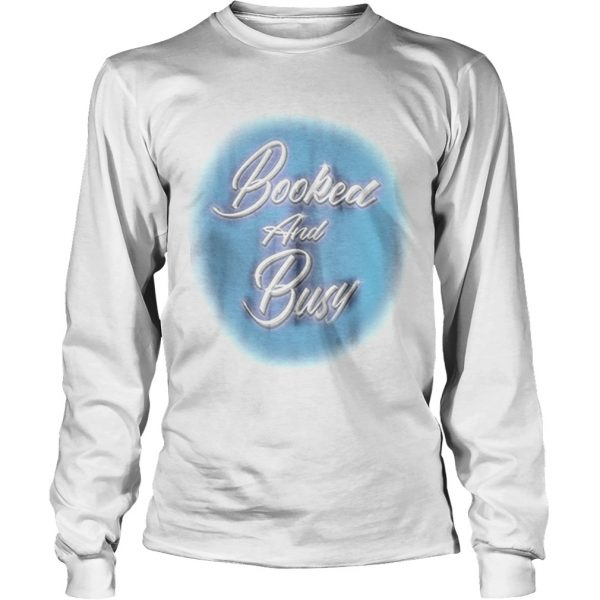 Rick Booked And Busy longsleeve tee