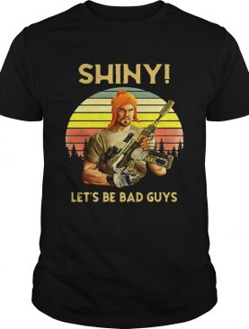 Shiny let's be bad guys vintage sunset shirt