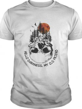 Skull forest hello darkness my old friend shirt