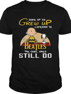 Some Of Us Grew Up Listening To The Beatles Snoopy & Peanut T-Shirt