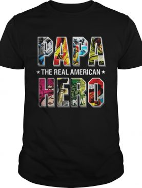 Superheroes Papa the real American Hero shirt