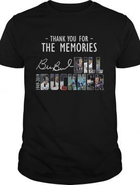 Thank you for the memories Bubul Bill Buckner 1949 2019 shirt