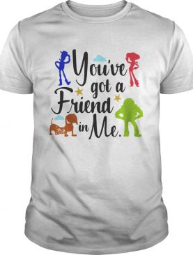 Toy Story you've got a friend in me shirt