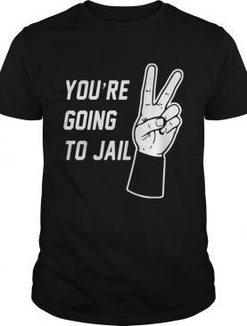 Youre going to Jail Los Angeles baseball shirt