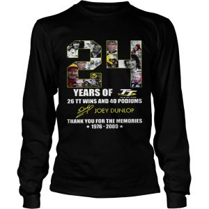 24 years of 26 TT wins and 40 podiums thank you for the memories 1976 2000 longsleeve tee