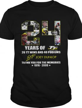24 years of 26 TT wins and 40 podiums thank you for the memories 1976 2000 shirt