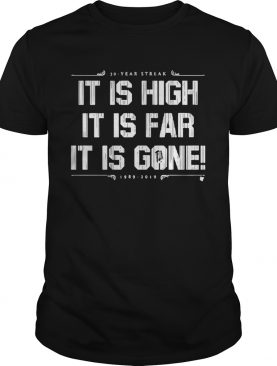 30-year streak it is high it is far it is gone 1989 2019 shirt