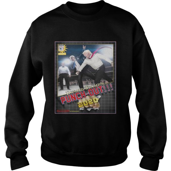 Donald Trumps Punch Out 2020 sweatshirt