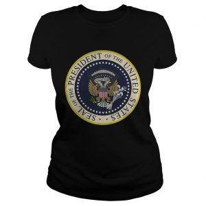 Fake Presidential Seal of the President of the United States ladeis tee