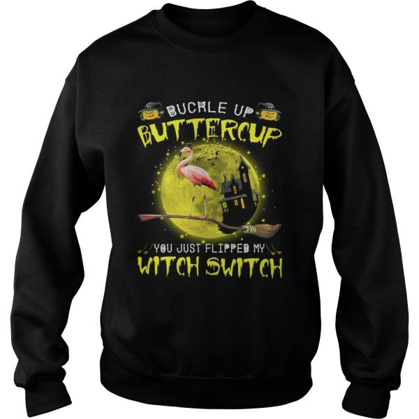 Halloween Flamingo buckle up buttercup you justflipped my witch sweatshirt