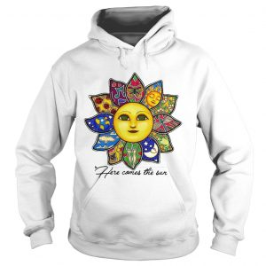 Here comes the sun flower hoodie