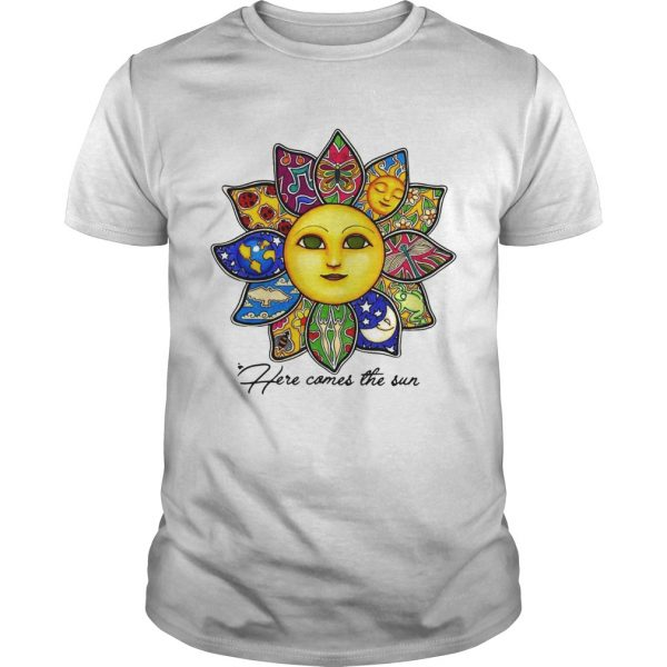 Here comes the sun flower unisex