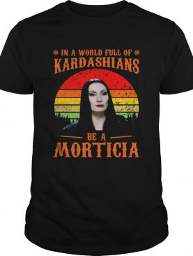 In a world full of Kardashians be a Morticia shirt