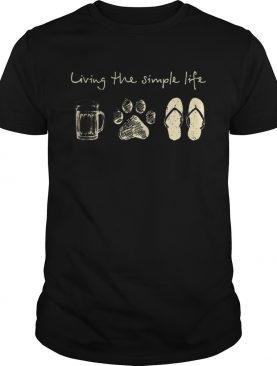 Living The Simple Life Beer Dog Paw And Flip Flops shirt