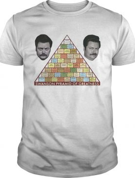 Parks and Recreation Swanson Pyramid of Greatness shirt