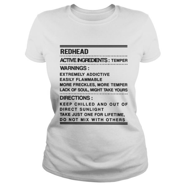Redhead Warning Active Ingredients Temper Warnings Extremely Addictive ladeis tee