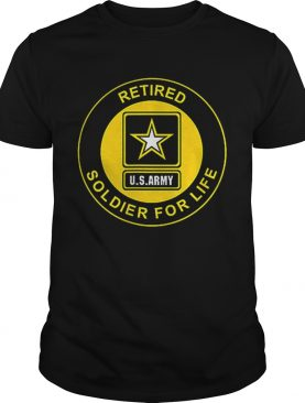 Retired Us Army Soldier For Life Veteran shirt