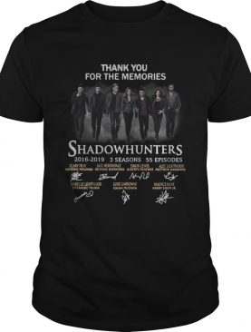 Shadowhunters 2016 2019 3 seasons 55 episodes signature thank you for the memories shirt