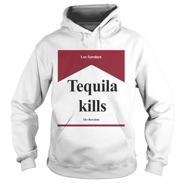 Tequila kill Los Sundays The Boredom hoodie
