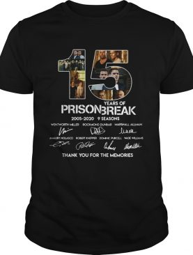 15 years of Prison Break 2005 2020 thank you shirt