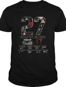 27 years of IT years later the losers return to float again shirt