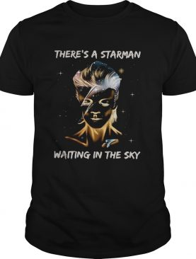 David Bowie theres a Starman waiting in the sky shirt