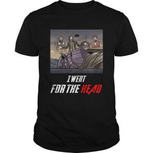 I Went For The Head Funny John Wick unisex