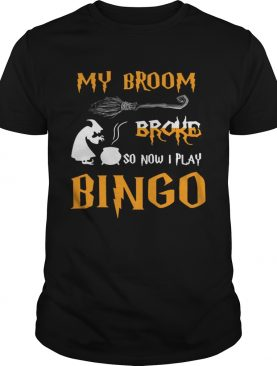 My broom broke so now I play bingo Halloween shirt