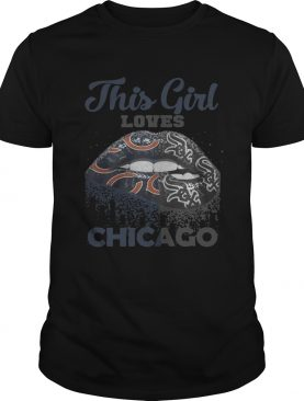 Official Lip this girl loves Chicago shirt