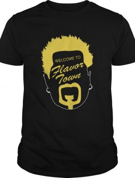 Welcome to FlavorTown funny shirt