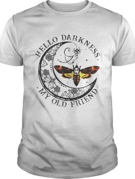 Butterfly hello darkness my old friend shirt