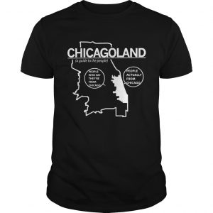 Chicagoland a guide to the people unisex