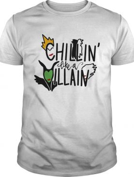 Chillin like Villain witch shirt