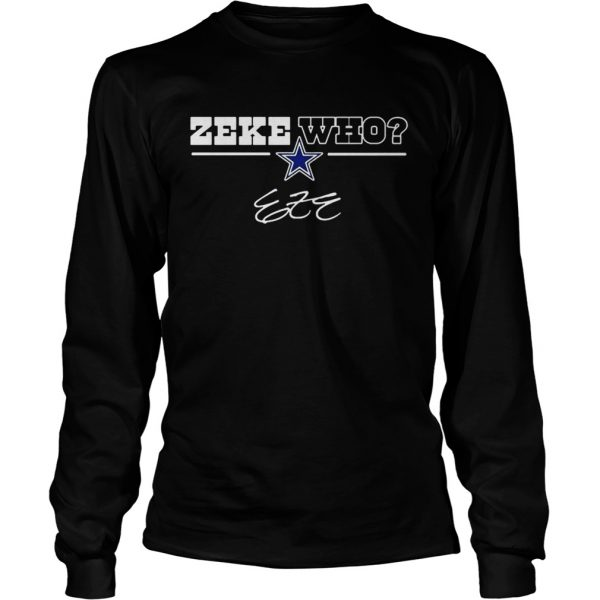 Dallas Cowboys Zeke Who longsleeve tee