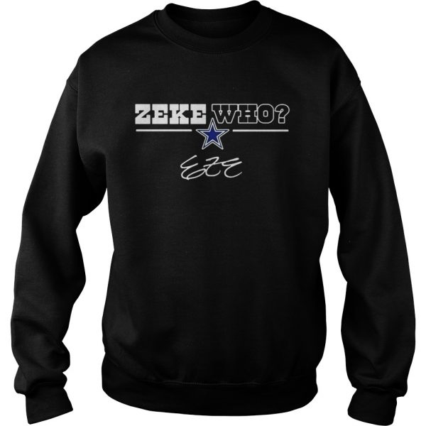 Dallas Cowboys Zeke Who sweatshirt