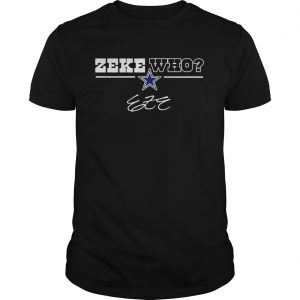 Dallas Cowboys Zeke Who unisex
