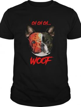French Bulldog Jason Voorhees ch ch ch woof shirt