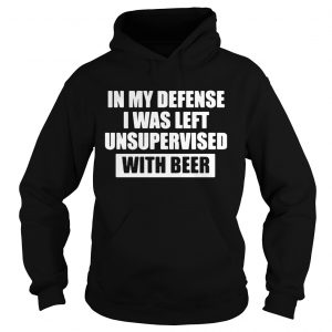 In my defense I was left unsupervised with beer hoodie