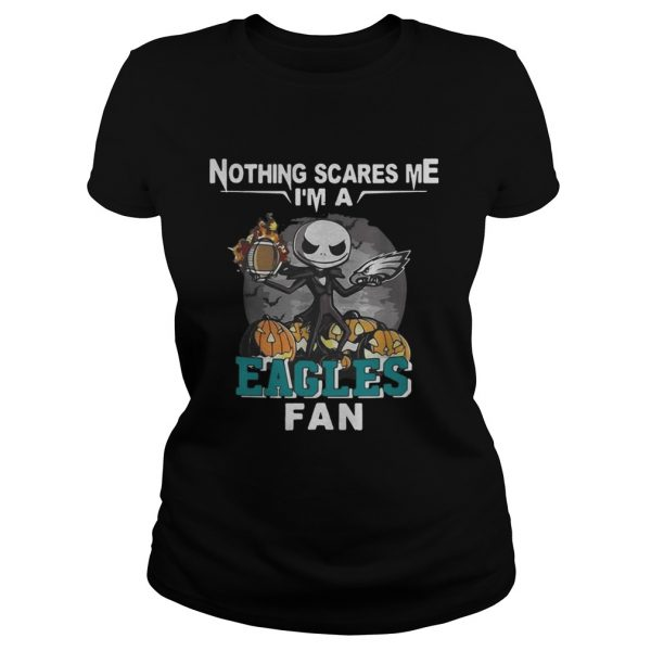 Jack Skellington nothing scares me Im a ladeis tee