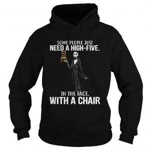 Jack Skellington some people just need a high five in the face with a chair hoodie