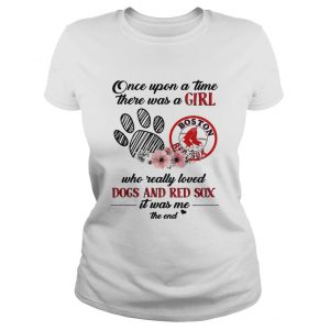 Once upon a time there was a girl who really loved Dogs and Red Sox ladies tee