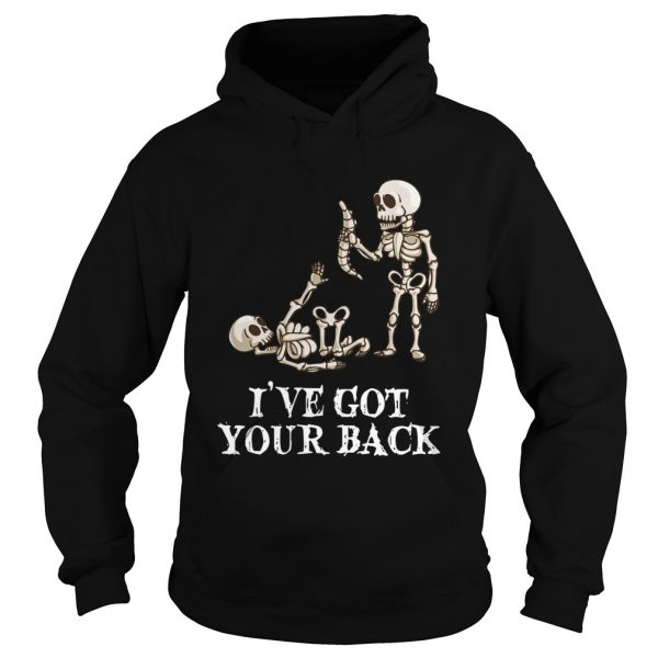 Skeleton Ive got your back hoodie